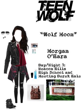 """Teen Wolf: """"Wolf Moon"""" - Morgan O'Hara - Day 3: Beacon Hills High School"""