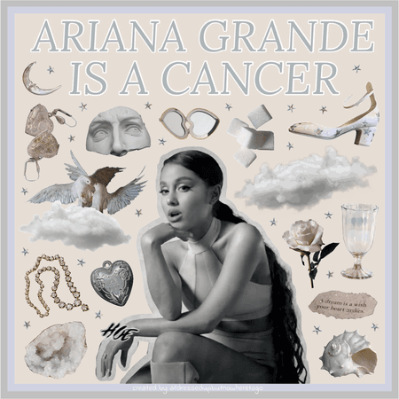 Moodboard Series: Ariana Grande Is A Cancer - Contest