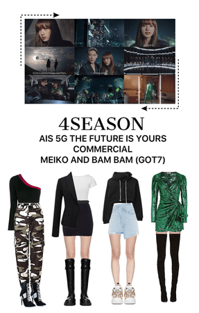 -4SEASON- AIS 5G THE FUTURE IS YOURS COMMERCIAL (MEIKO AND BAM BAM (Got7)