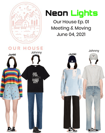 Neon Lights Junki & NCT Johnny on Our House Ep. 01