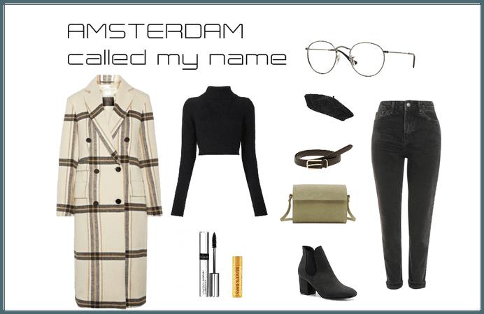 Amsterdam called my name
