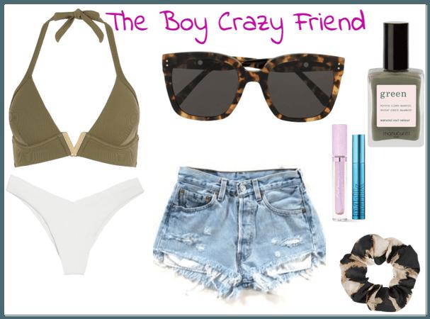 The boy crazy friend