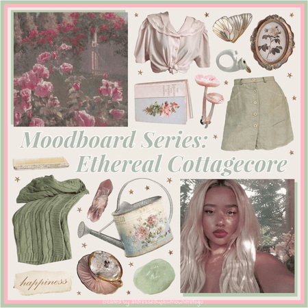 Moodboard Series: Ethereal Cottagecore - Contest