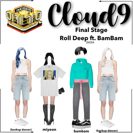 Cloud9 (구름아홉) | Inkigayo Final Stage; Roll Deep ft. BamBam | 210314