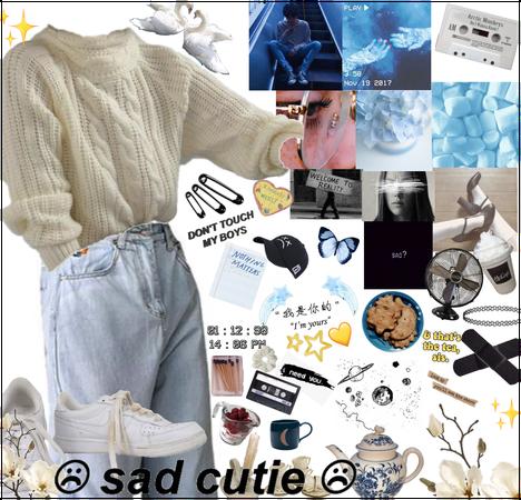 """""""Some Sad Cutie 😬"""""""