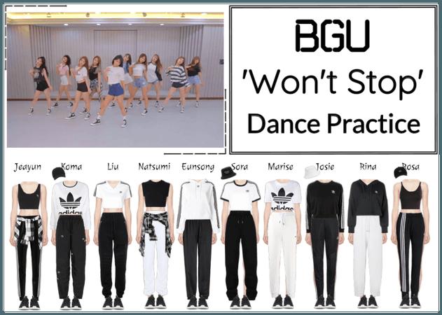 BGU 'Won't Stop' Dance Practice