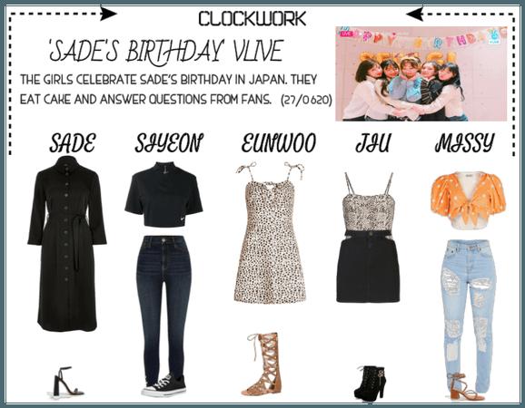 *CWK* | VLIVE: SADE'S BIRTHDAY