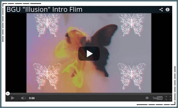 """BGU """"Illusion"""" Intro Flim"""