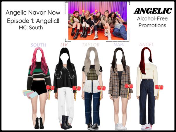 천사의 (Angelic) Navor Now Episode 1: Angelic!!