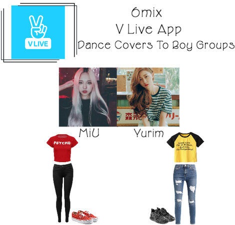 《6mix》V Live App: MiU & Yurim Dance Covers