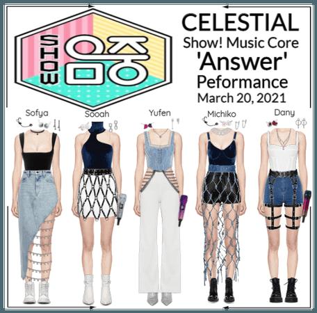 세레스티알 (Celestial)   Show! Music Core - 'ANSWER'