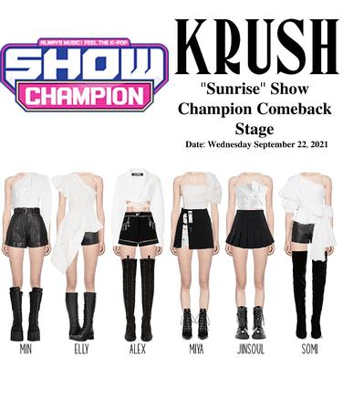 "KRUSH Show Champion Comeback Stage ""Sunrise"""