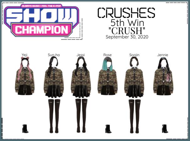 """Crushes (호감) """"CRUSH"""" 5th Win"""