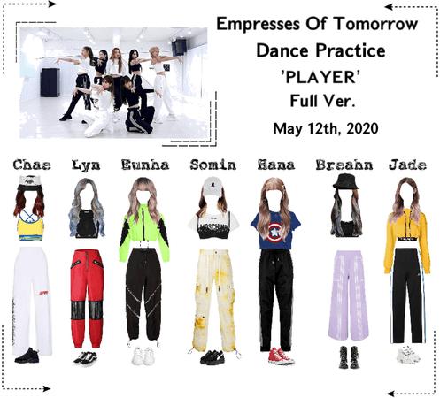 EOT(내일의 황후) | Dance Practice: 'PLAYER' Full Ver.
