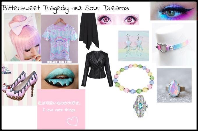 Bittersweet Tragedy #2: Sour Dreams