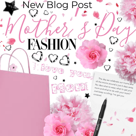 Mother's Day full guide- new blog post.