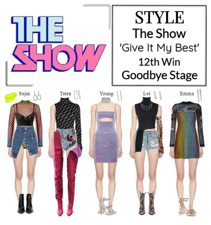 STYLE The Show 'Give It My Best' Goodbye Stage