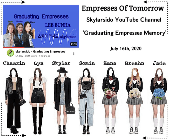 EOT(내일의 황후) | Skylarsido - 'Graduation Memory'