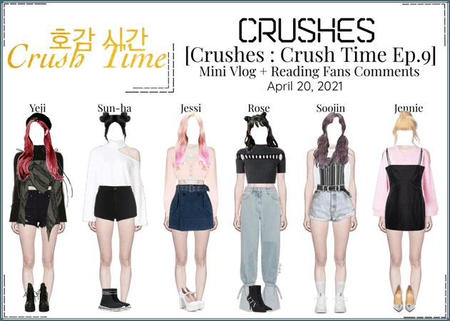 Crushes (호감) [Crush Time : Ep. 9]