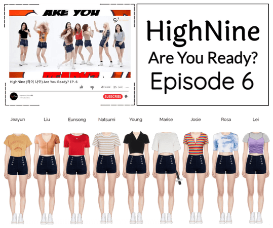 HighNine (하이 나인) Are You Ready? EP. 6