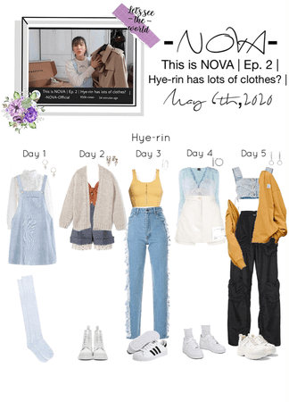 -NOVA- This is NOVA | Ep. 2 | Hye-Rin has lots of clothes? |