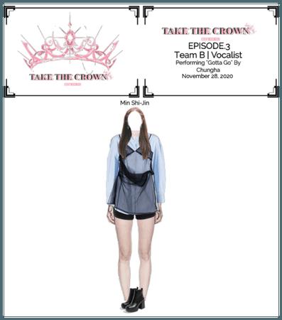 """""""Take The Crown""""Ep.3[Team B][Vocalist] Min Shi-Jin"""