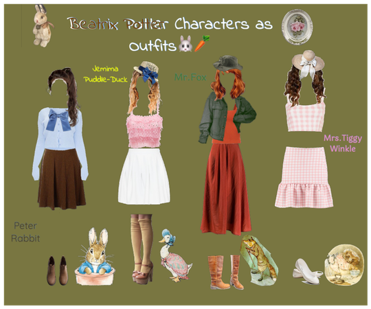 Beatrix Potter Characters as. Outfits