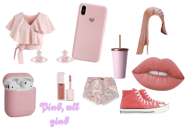 Pink, all pink