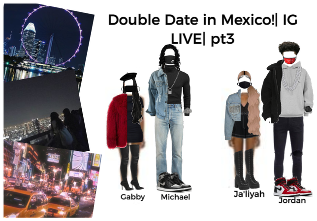 Double Date In Mexico!  IG LIVE  pt.3