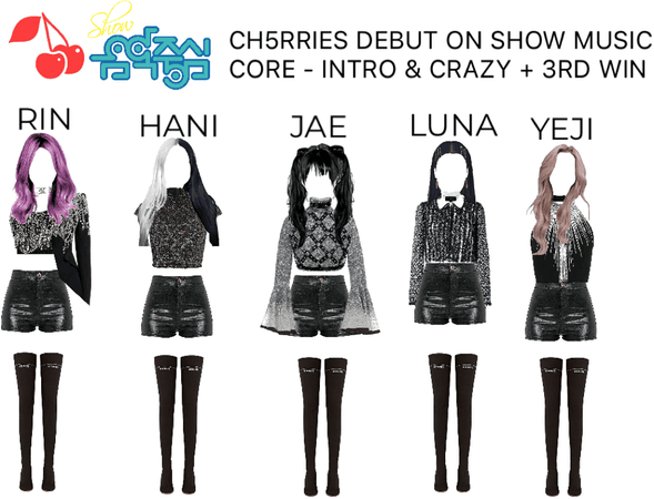 [CH5RRIES] Debut on Music Core