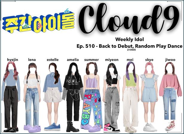 Cloud9 (구름아홉) | Weekly Idol Ep. 510