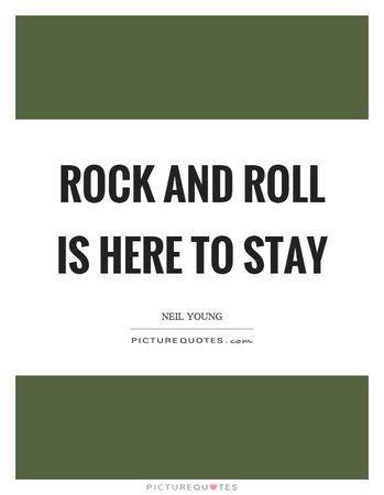 Rock roll quote