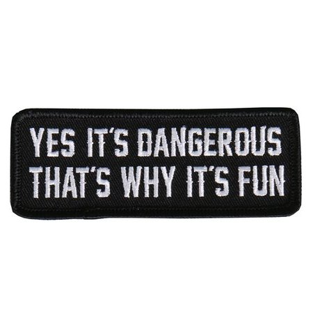 """Yes it's Dangerous, That's Why it's Fun"" patch"
