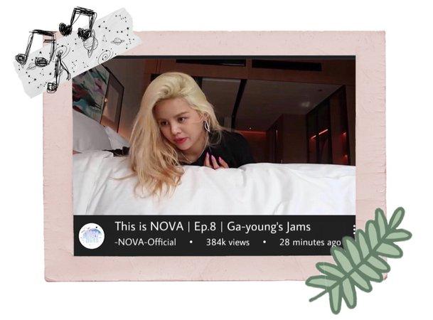 -NOVA- This is NOVA   Ep.8   Ga-young's Jams