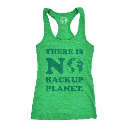 Crazy Dog T-Shirts - Womens There Is No Backup Planet Tanktop Funny Earth Day Shirt - Walmart.com - Walmart.com