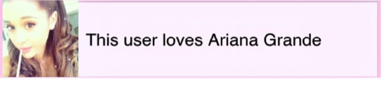 This user loves Ariana Grande 🎤💕💭