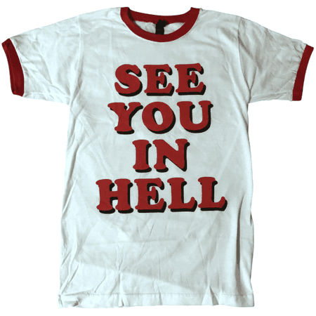 See You In Hell Ringer Shirt