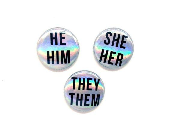 Iridescent Holographic Pronoun Pin - Pronoun Button - She Her He Him They Them - Pronouns Pin - Badge - Pinback - Gender - Non-binary