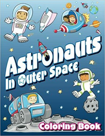 Astronauts in Space Coloring Book