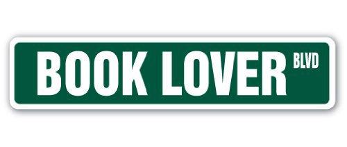 "BOOK LOVER Street Sign books novels readers read reading| Indoor/Outdoor | 18"" Wide"