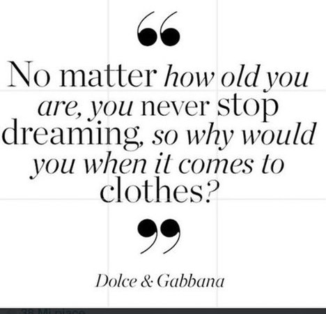 Dolce & Gabbana Quote | FASHION | Dolce, gabbana 2017, 2017 quotes, Quotes