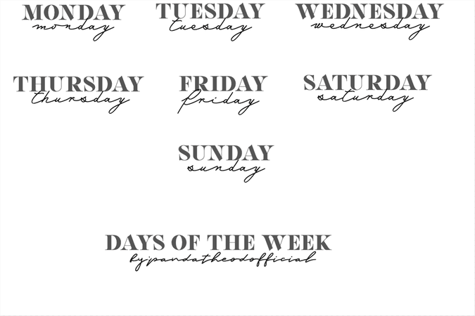 ALL 7 DAYS OF THE WEEK