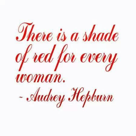 quote by Audrey Hepburn ❥❥The Lady in Red❥slcj❥❥… | Words...to think about | Red quotes, Audrey hepburn quotes, Lipstick quotes