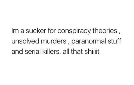 Unsolved Murders, Paranormal, Serial Killers, Conspiracy Theories Aesthetic Quote Filler PNG