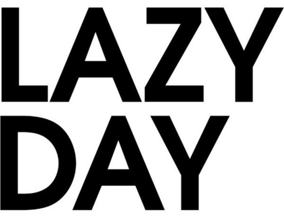 lazy day text