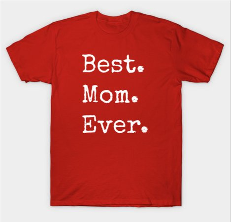 best mom shirt