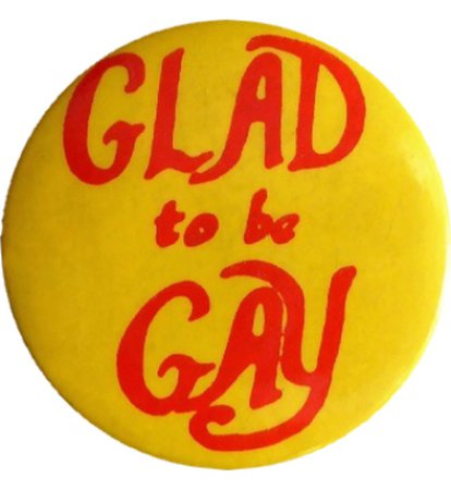 glad to be gay button