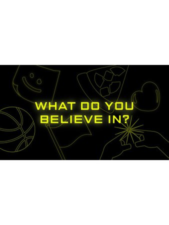 What Do You Believe In? Big Hit