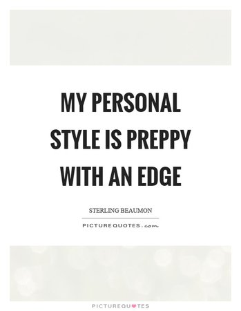 my-personal-style-is-preppy-with-an-edge-quote-1.jpg (620×800)