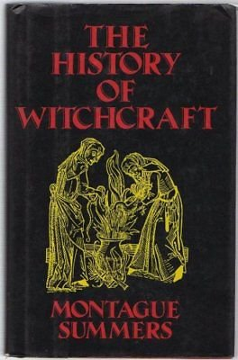 The History of Witchcraft by Summers, Montague Book